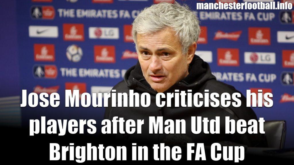 Jose Mourinho Brighton FA Cup QF March 2018