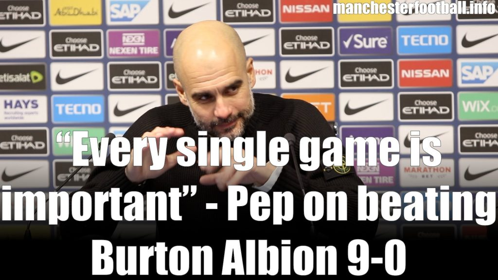 Pep Guardiola Man City vs Burton Albion January 9 2019