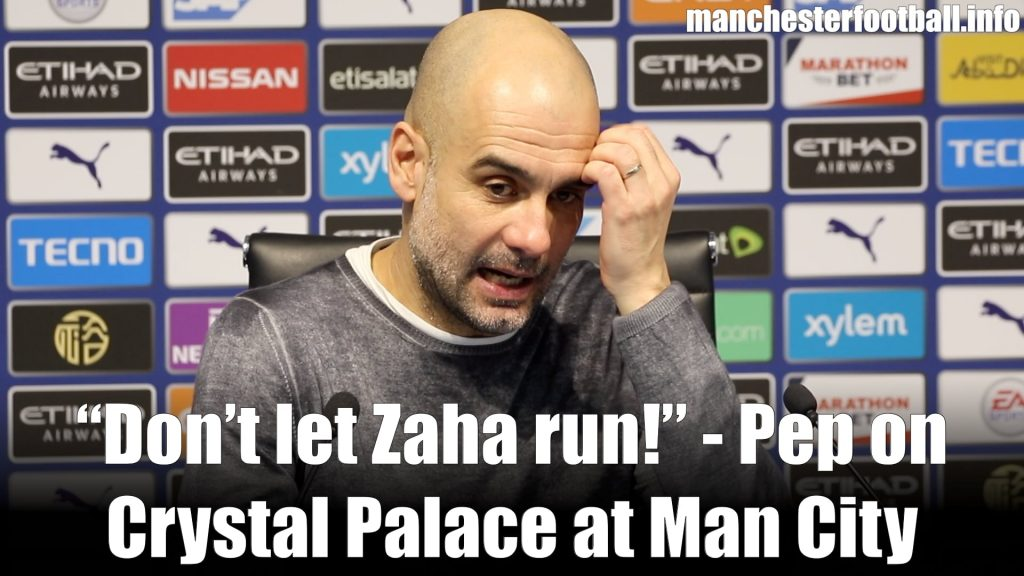 Pep Guardiola - Man City 2, Crystal Palace 2 - Saturday January 18 2020