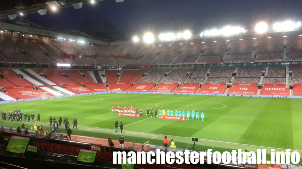 Manchester United vs Liverpool - FA Cup 4th Round Sunday January 24 2021